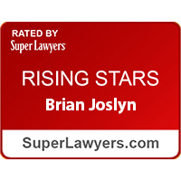 Rated by Super Lawyers: Rising Stars, Brian Joslyn. superlawyers.com